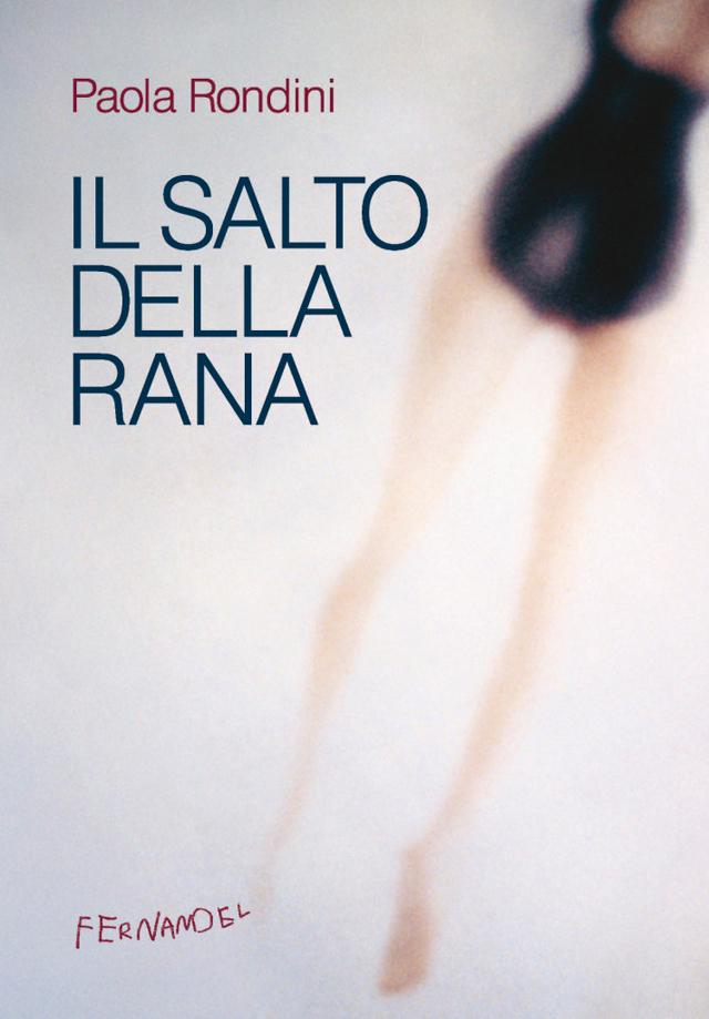Paola Rondini - Il salto della rana